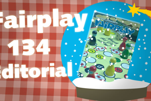 Fairplay 134 – Editorial