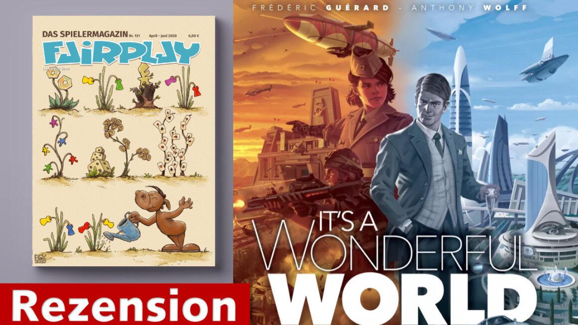 Fairplay 131 – Rezension: It's a Wonderful World