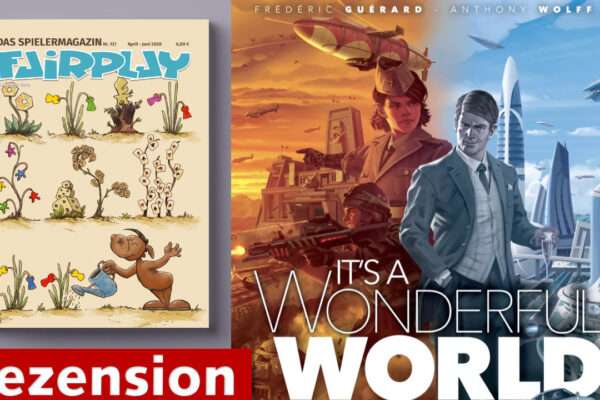Fairplay 131 – Rezension: It's a Wonderful World