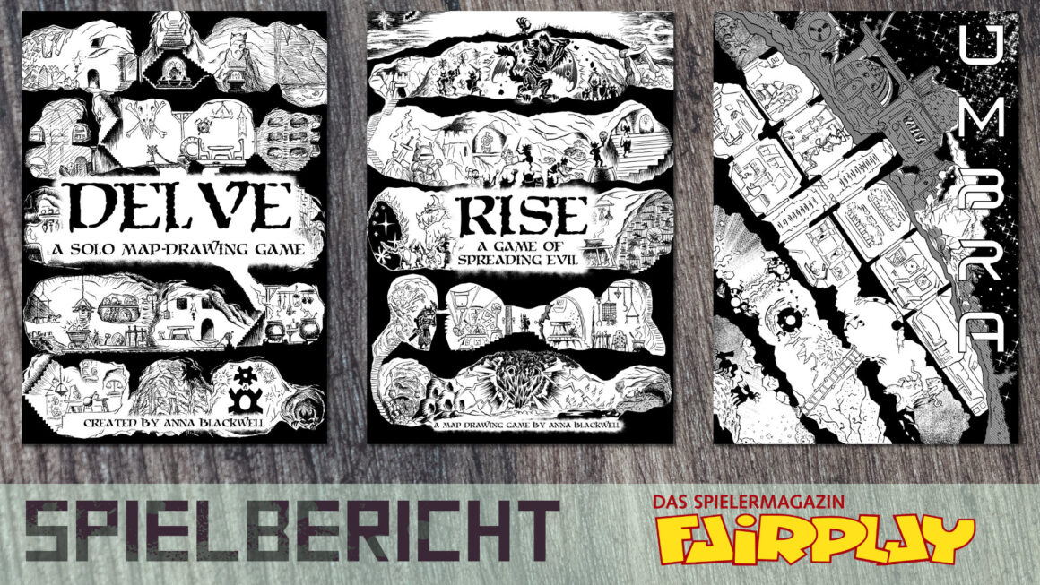 Fairplay 134 – Spielbericht: Delve, Rise, Umbra