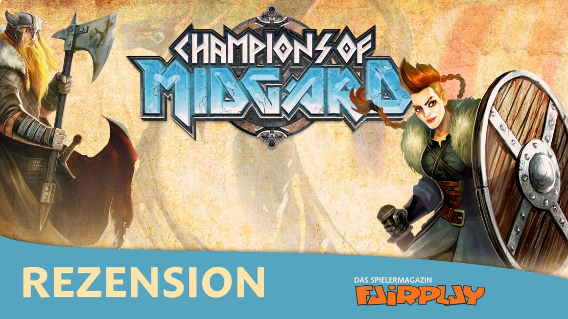 Fairplay 116 – Rezension: Champions of Midgard