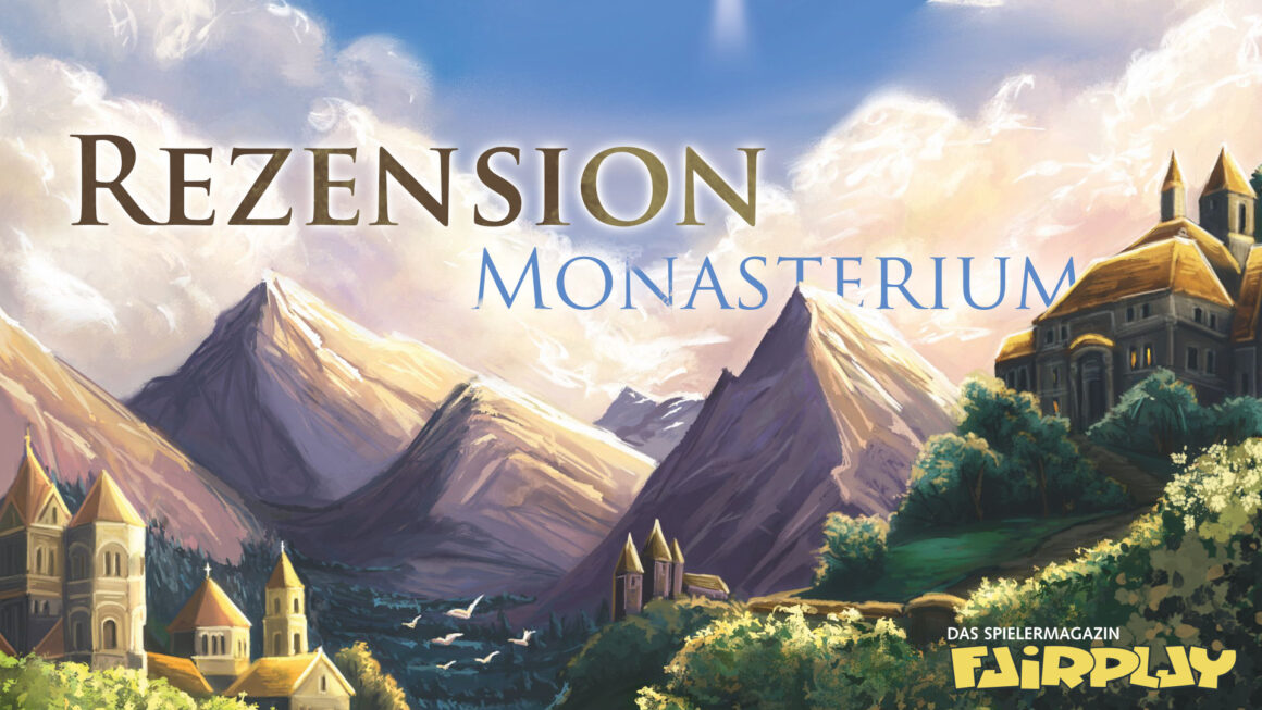 Fairplay 135 – Rezension: Monasterium