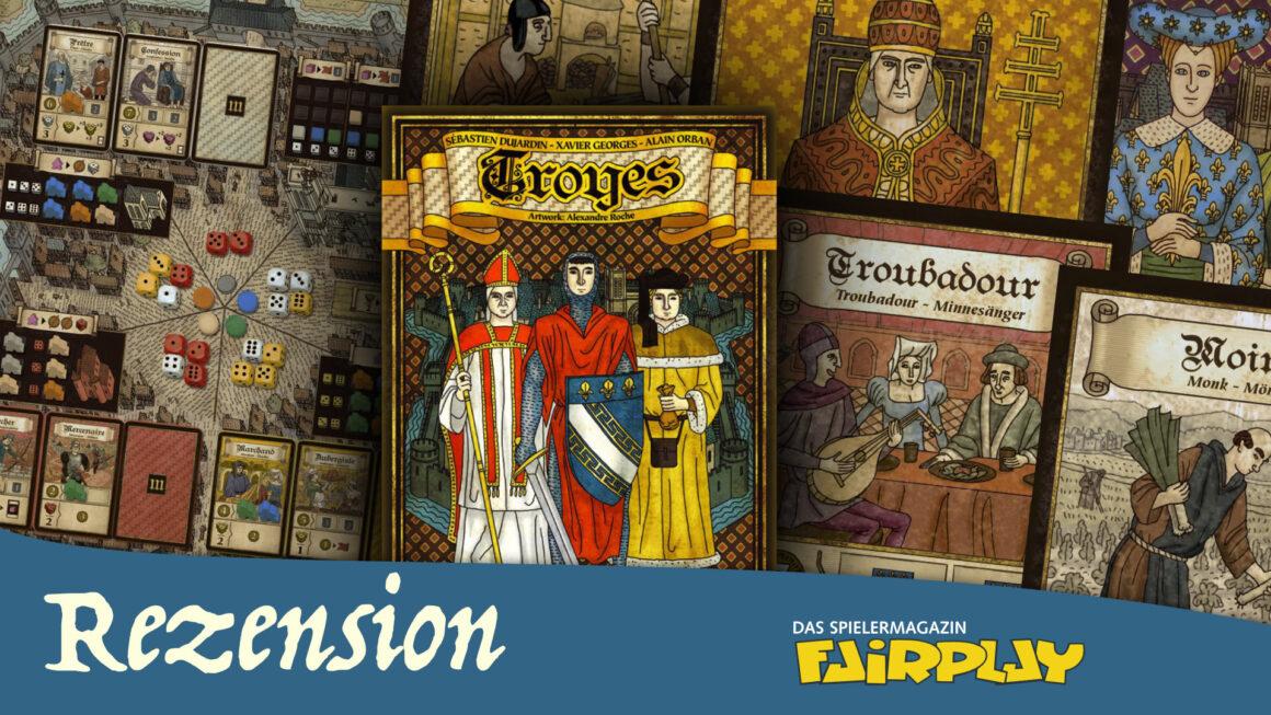Fairplay 94 – Rezension: Troyes